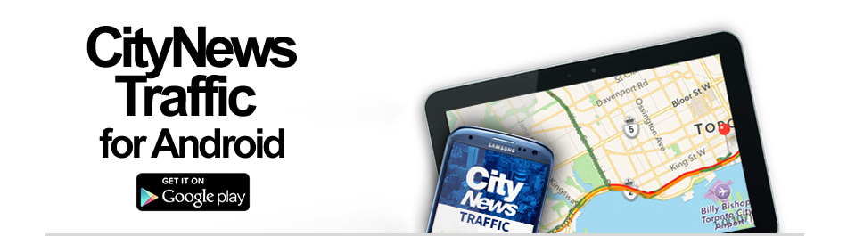 Get the CityNews Traffic App for Android
