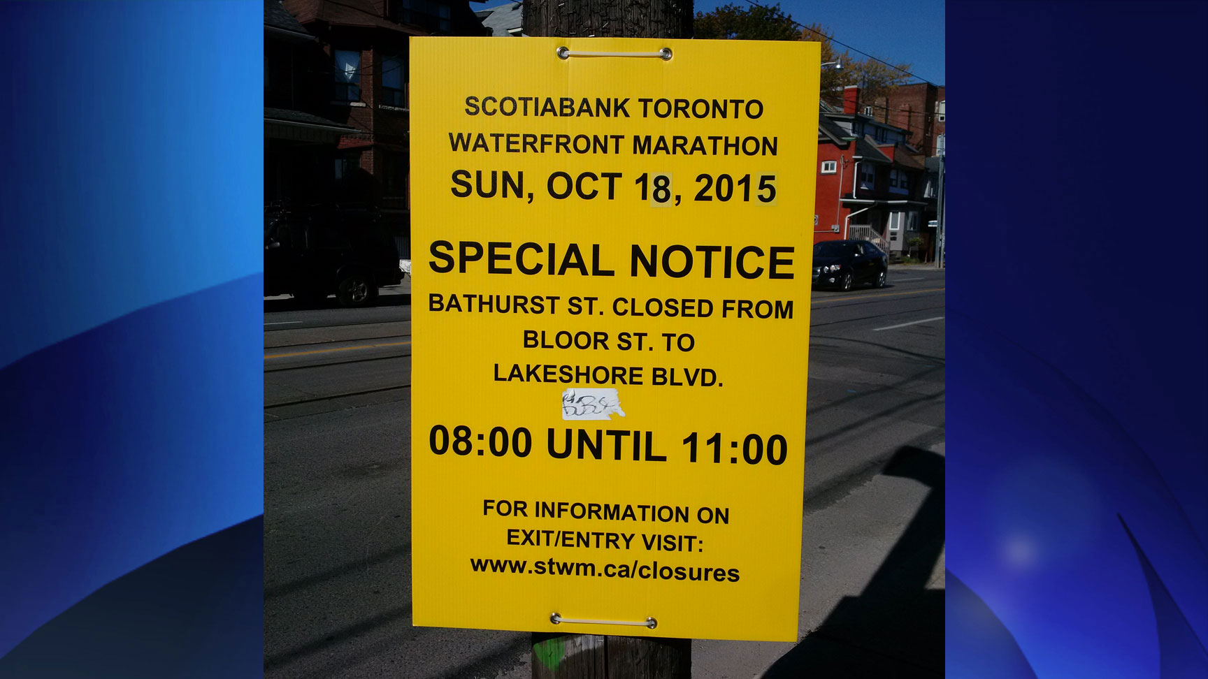 Road closure sign for the 2015 Scotiabank Toronto Waterfront Marathon. 680 NEWS/Amber LeBlanc