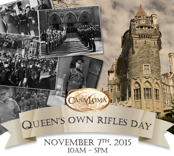 The Queen's Own Rifles Day is being held on Nov. 7, 2015. Photo via casaloma.ca.