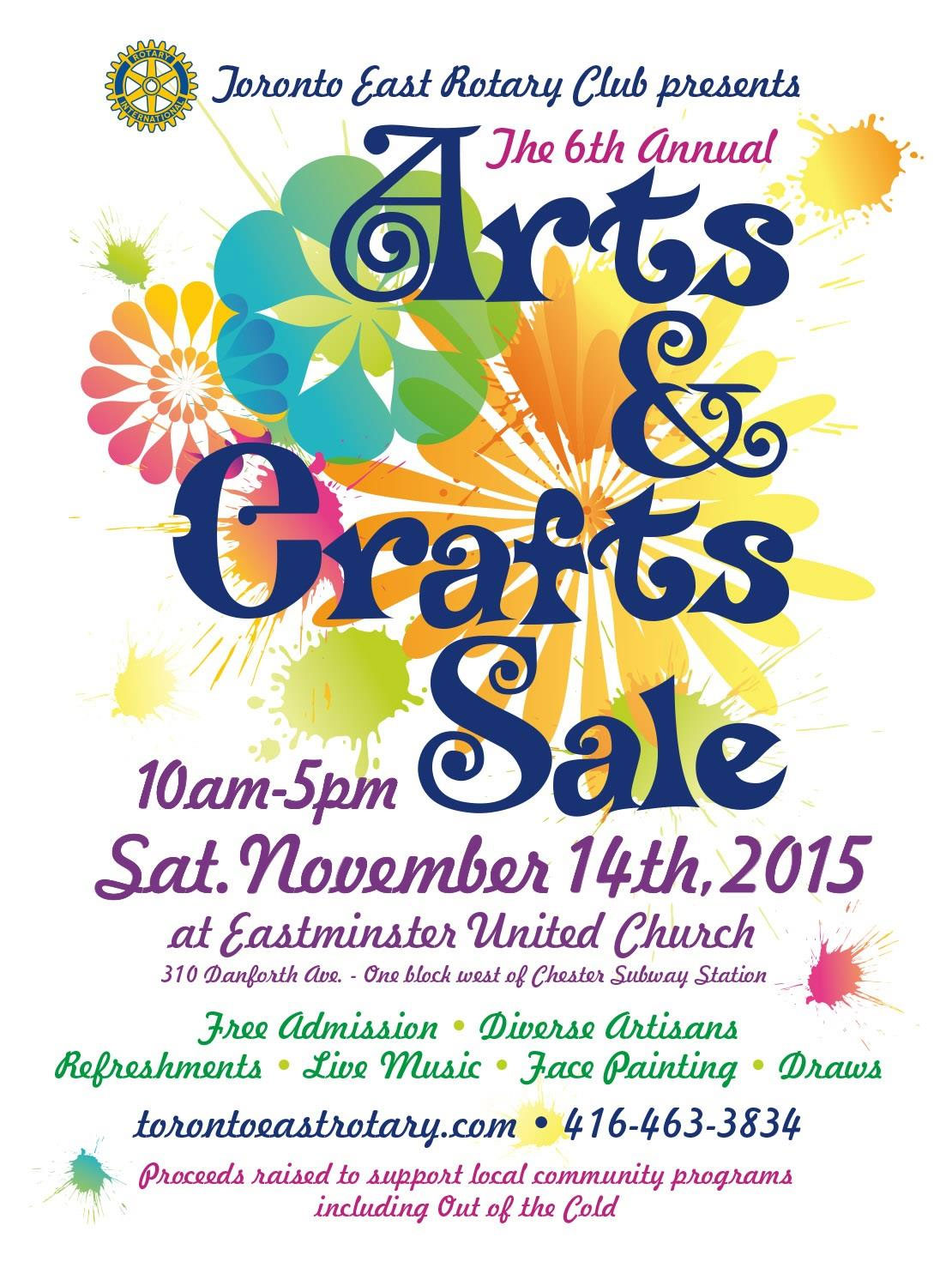 A poster for the Toronto East Rotary Club's arts and crafts sale on Nov. 14, 2015. Photo via torontoeastrotary.com.