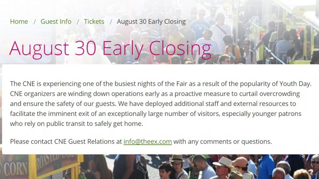 Statement provided by Canadian National Exhibition about an early closure on August 30, 2016. CNE.